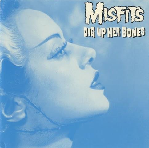 The Misfits- Dig Up Her Bones